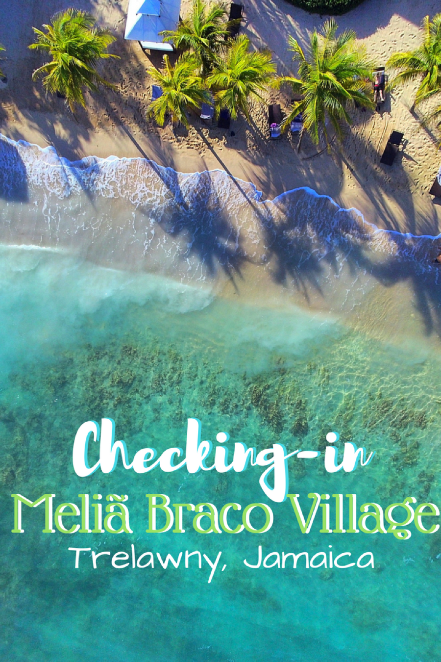 Paradise in Jamaica – Meliã Braco Village - Get Lost With Jackie