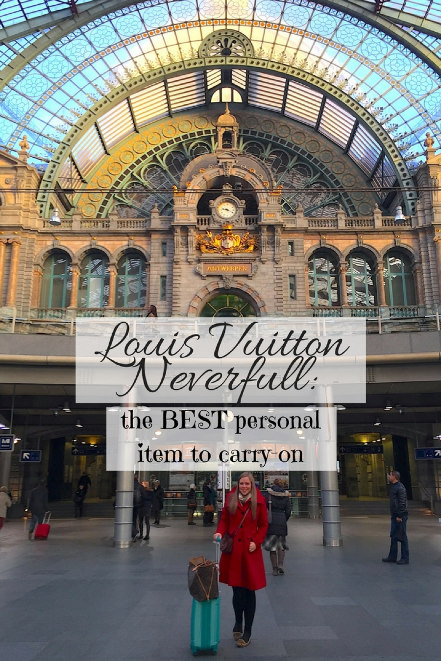 """0333bc0fb32f Why the Louis Vuitton Neverfull is the Best """"Personal Item"""" Carryon ..."""