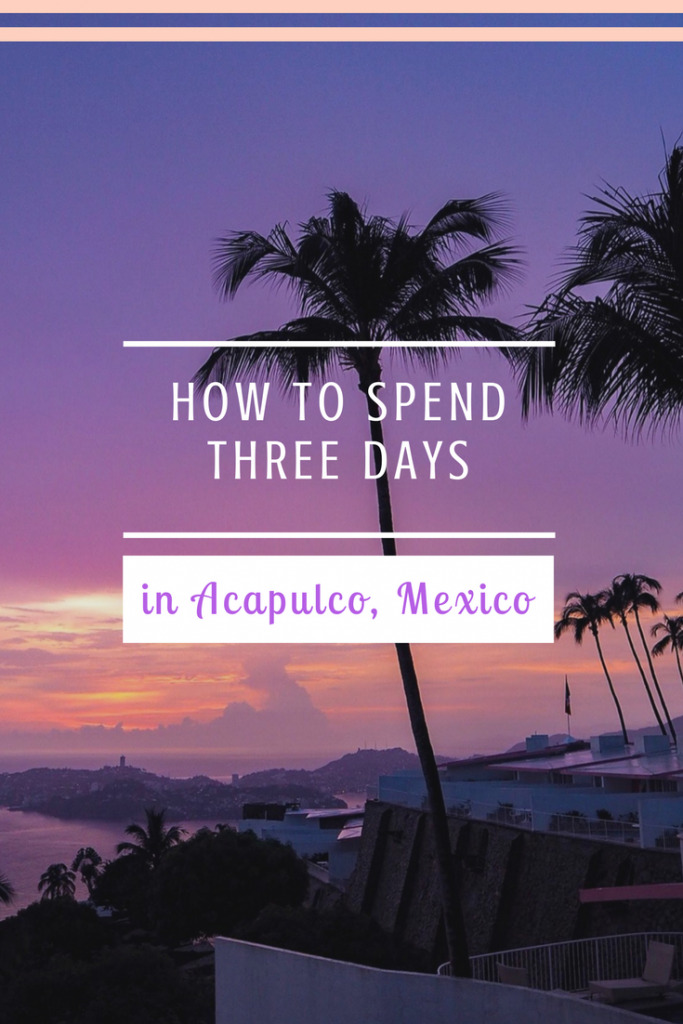 While one could spend at least a week in Acapulco - here's a breakdown on how to spend three days in Acapulco, Mexico!